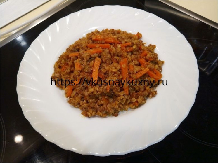 Рассыпчатая гречка на гарнир с луком и морковью вкусно